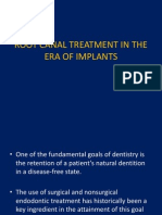 Root Canal Treatment in the Era of Implants