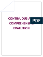 Continuous and Comprehensive Evalution