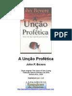 John Bevere - A Unção Profética