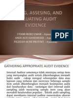 Testing, Assesing, And Evaluating Audit Evidence