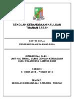 Kertas Kerja Program Sukaneka Riang Raya Sk Kauluan