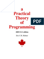 A Practical Theory of Programming, 2005, Eric C. R. Hehner