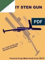 Practical Scrap Metal Small Arms Vol.3 the Diy Sten