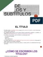 Uso de Títulos y Subtítulos