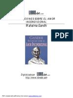 Mahatma Gandhi - Reflexiones Sobre El Amor Incondicional (3)