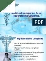 Análisis Primario Para El Dx de Hipotiroidismo Congénito