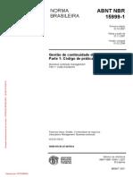 ABNT NBR 15999-1 Gestão de Continuidade de Negócios - Parte 1 - Código de Prática