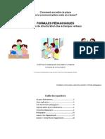 FORMULES PÉDAGOGIQUES - Modes de structuration des échanges verbaux