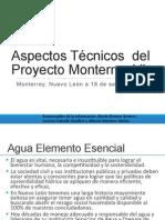 Aspectos Técnicos del Proyecto Monterrey VI