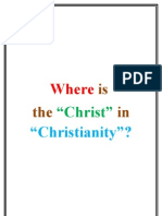 Where is the Christ in Christianity