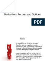 Derivatives, Futures and Options (3)