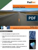 IDNT Apresentação APIMEC 2010 Padtec 121010