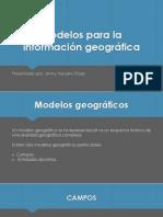 Modelos Para La Informacion Greografica