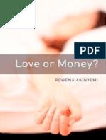 Love or Money-Rowena Akinyemi