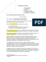 Seis Estágios Da Produção e Análise Técnica