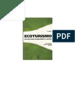 Senac - Ecoturismo - Guia Para Planejamento E Gestão - Livro