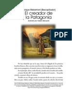 Melantoni Enrique - El Creador de La Patagonia