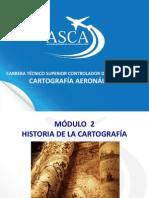 Modulo 2 - Historia de la Cartografia.pptx