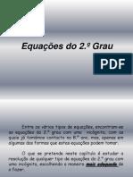 Equação Do Segundo Grau MUITO BOM