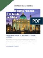 El Catolicismo Romano a La Luz de La Biblia