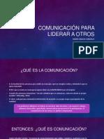 Comunicación para liderar a otros.pptx