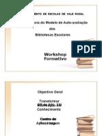 Sessão 3- O Modelo de Auto-Avaliação. Problemáticas e conceitos implicados