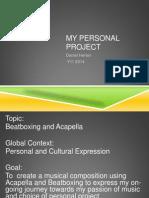 Personal Project Process Presentation 17danielh