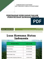 Perubahan Kebijakan dalam Pengukuhan Kawasan Hutan