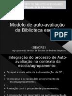 Modelo de Auto-Avaliacao Da Biblioteca Escolar