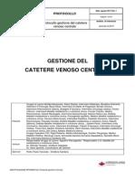 Protocollo Gestione CVC, Treviso, 2011