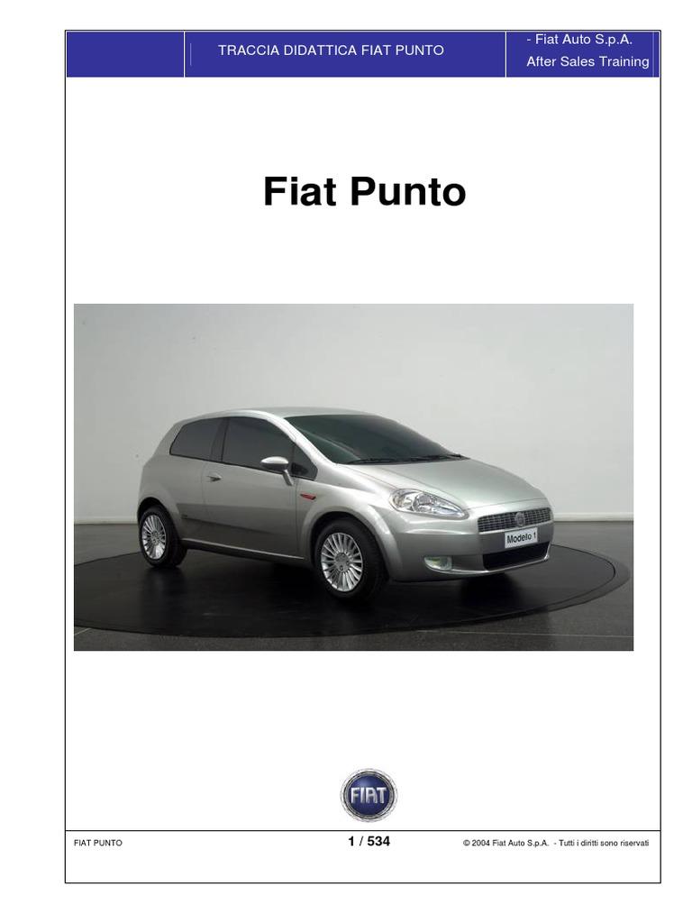 Fiat Grande Punto Service Manuale on fiat stilo, fiat doblo, fiat 500 abarth, fiat coupe, fiat x1/9, fiat 500l, fiat ritmo, fiat linea, fiat spider, fiat barchetta, fiat cars, fiat 500 turbo, fiat panda, fiat seicento, fiat multipla, fiat cinquecento, fiat marea, fiat bravo,
