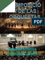 Composición de Las Orquestas