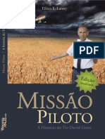 Missão Piloto - A história do Tio David Gates