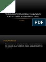 Pengolahan Film Radiografi Dan Jaminan Kualitas Gabar Atau