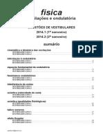 Física - Oscilações e Ondulatória - Questões de Vestibulares de 2014
