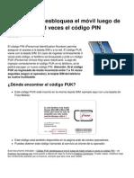 Codigo Puk Desbloquea El Movil Luego de Haber Errado 3 Veces El Codigo Pin 10254 Mjm0yo