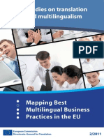 Studies on Translation and Multilingualism - Mapping Best Multilingual Business Practices in the EU European Commission.