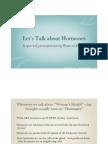 Let's Talk About Hormones