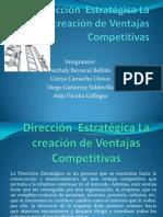 Dirección Estratégica La Creación de Ventajas Competitivas