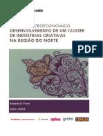 Estudo Macroeconomico Desenvolvimento de Um Cluster de Industrias Criativas Da Regiao Do Norte