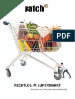 Foodwatch 2014 Rechtlos Im Supermarkt d 01