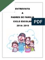 Entrevista 2014 - 2015 Papas
