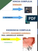 EXODONCIA COMPLEJA