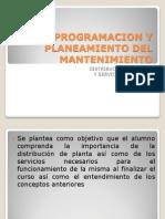 PROGRAMACION Y PLANEAMIENTO DEL MANTENIMIENTO.pptx