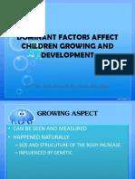 Dominant Factors Affect Children Growing and Development
