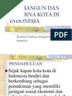 Seni Bangun Dan Seni Bina Kota Di Indonesia