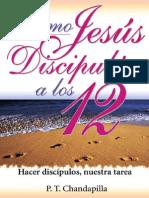 Como Jesus Discipilo a Los Doce