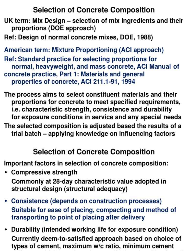 The composition and proportions of concrete for the foundation 72