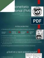 1-Fondo Monetario Internacional (FMI)