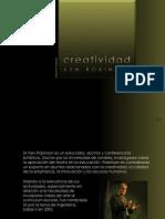 Creatividad - Ken Robinson - Carlos Rangel.ppsx